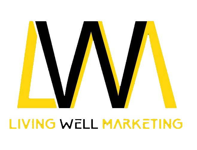 Live BETTER with Livingwell Marketing